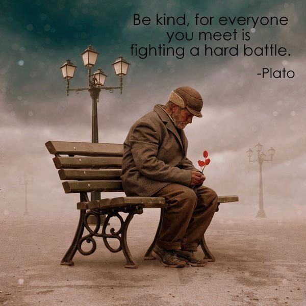 Kindness -Plato