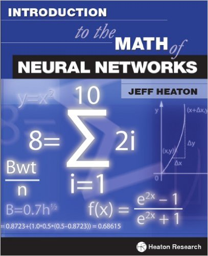 Introduction to the Math of Neural Networks Kindle Edition
