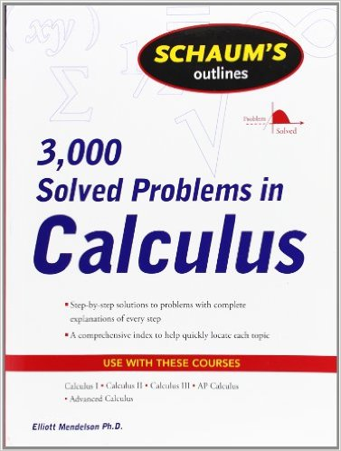 Schaum's 3,000 Solved Problems in Calculus (Schaum's Outlines) 1st Edition