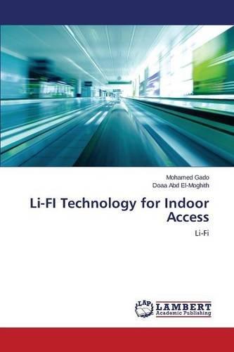 Li-FI Technology for Indoor Access