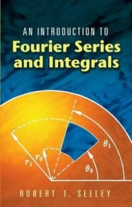 an-introduction-to-fourier-series-and-integrals